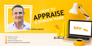 How to Appraise a Domain Name with Jeffrey Gabriel