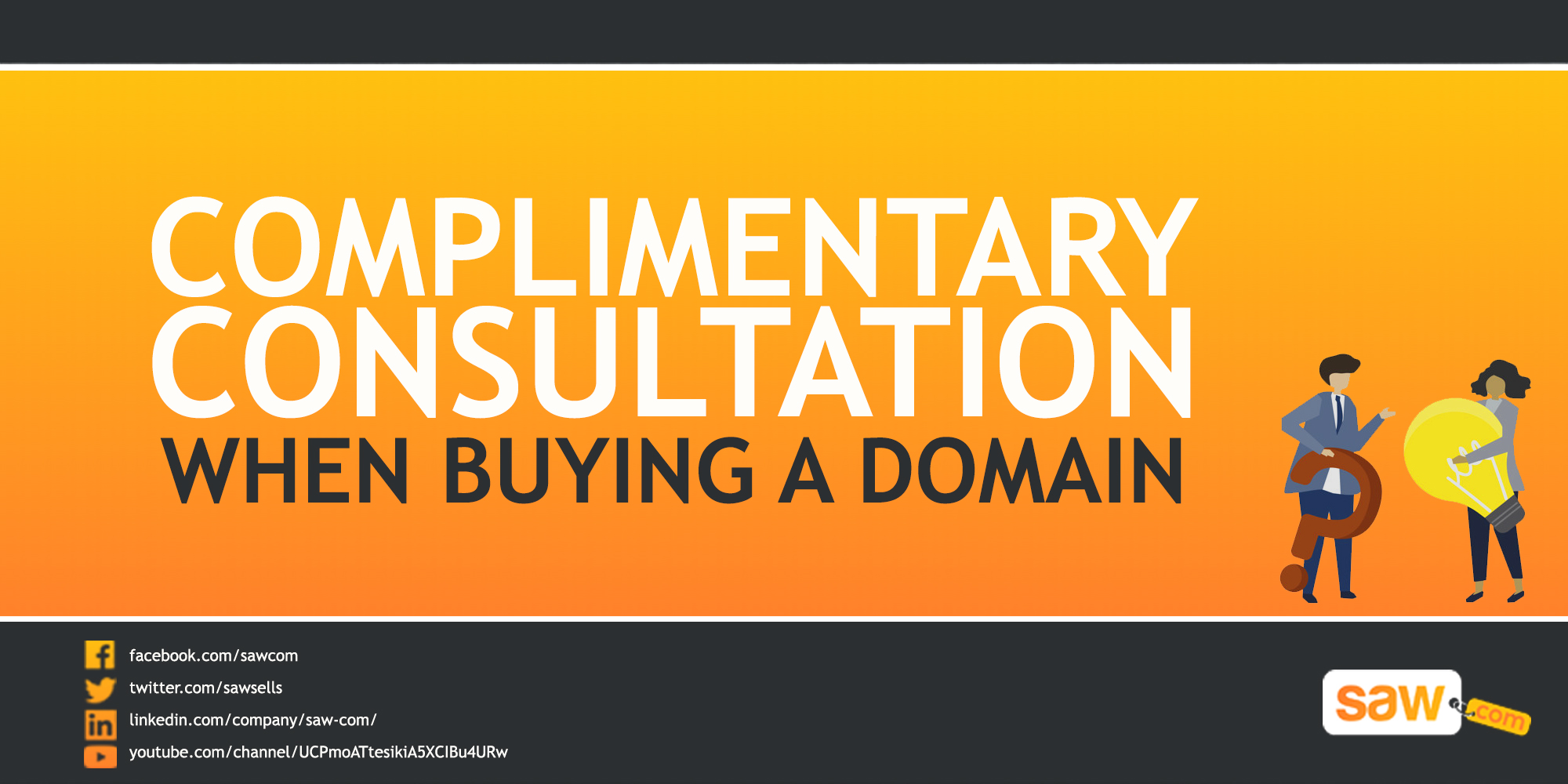 Do not just go buy a domain! Get a Complimentary Consultation from Saw.com