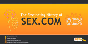 The Fascinating History of Sex.com