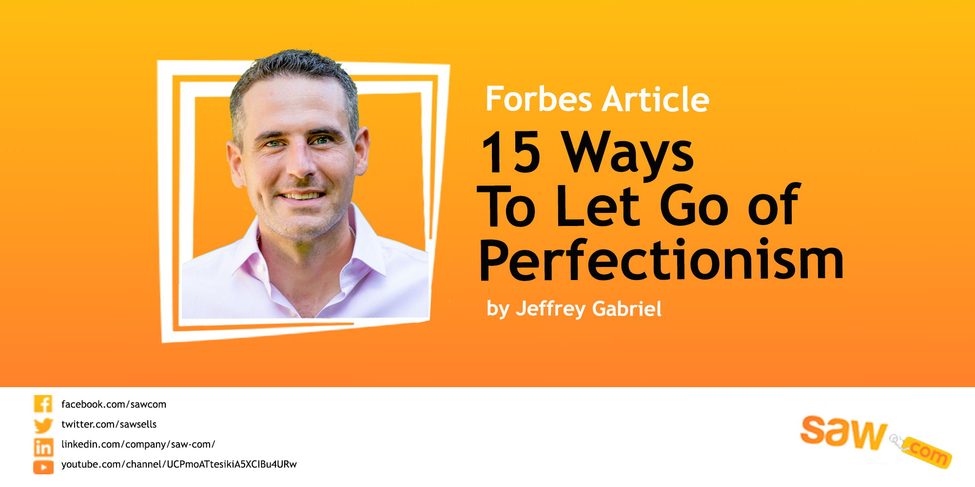 Forbes Group Post – 15 Ways To Let Go