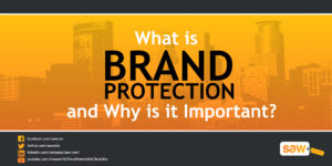 What is Brand Protection and Why is it Important?