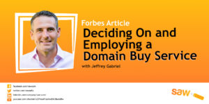 New Forbes Article – Should I Use a Domain Buy Service?