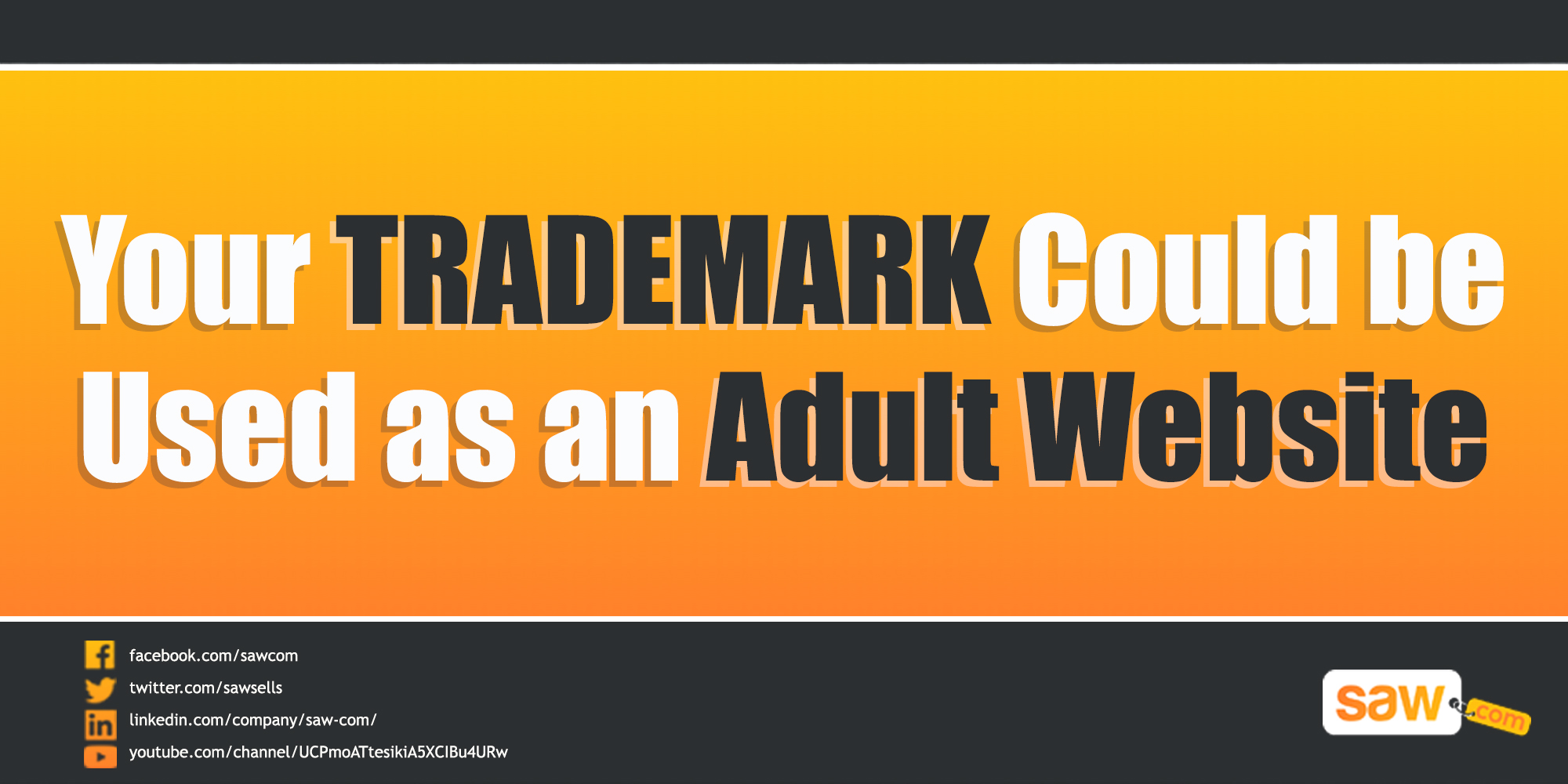 Your Trademark Could be Used as an Adult Website