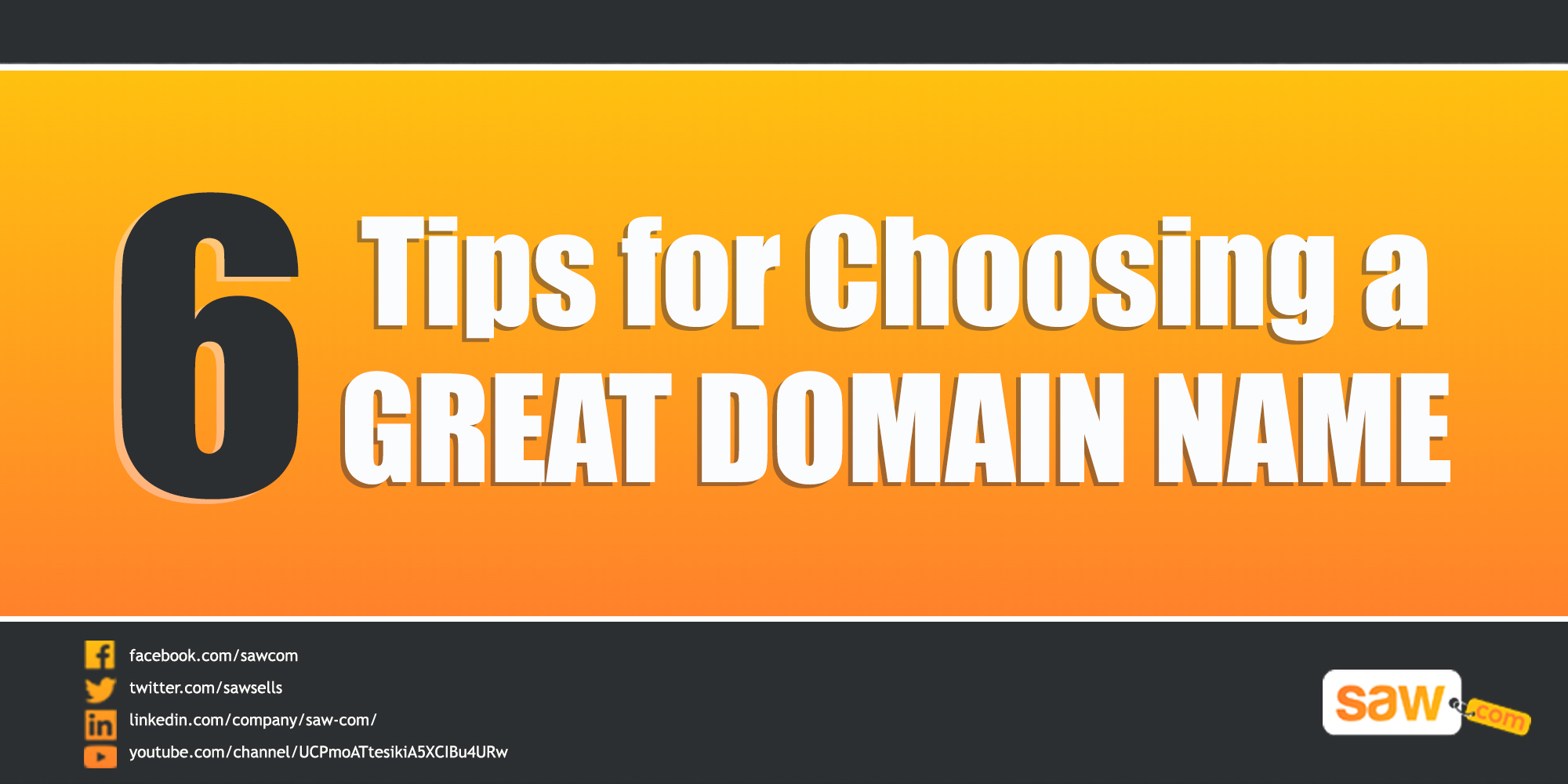 6 Tips for Choosing a Great Domain Name
