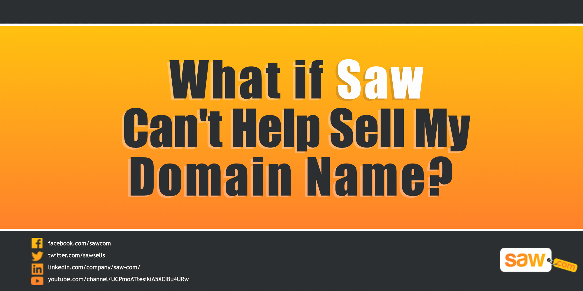 What if Saw Can't Help Sell My Domain Name?
