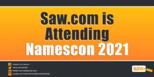 Saw.com Attending Namescon 2021