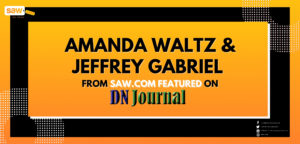 Amanda Waltz and Jeffrey Gabriel Featured on DN Journal