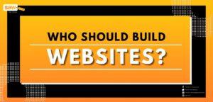 Who Should Build Websites?