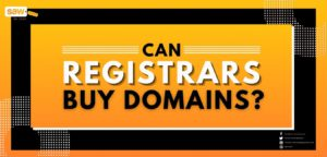 Can Registrars Buy Domains?