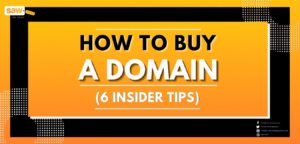 How to Buy a Domain (6 Insider Tips)